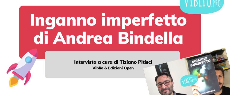 Intervista ad Andrea Bindella
